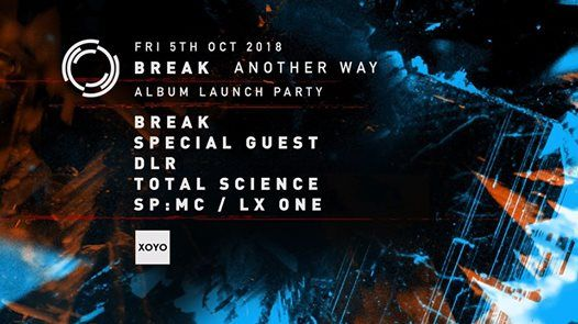 Break Another Way Album Launch Party w Special Guest  DLR