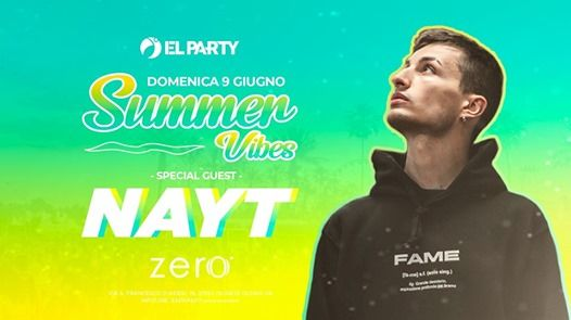 Nayt at Summer Vibes - El Party