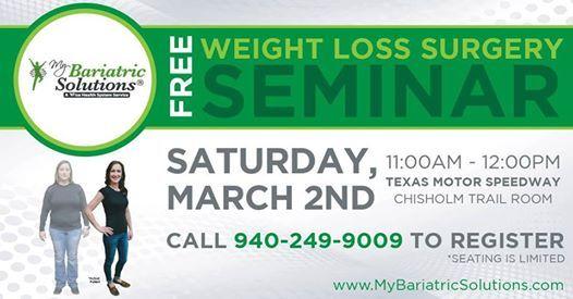 Free Weight Loss Surgery Seminar At Texas Motor Speedway Fort Worth