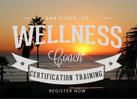 San Diego, CA -Wellness & Health Coach Certification Training at ...