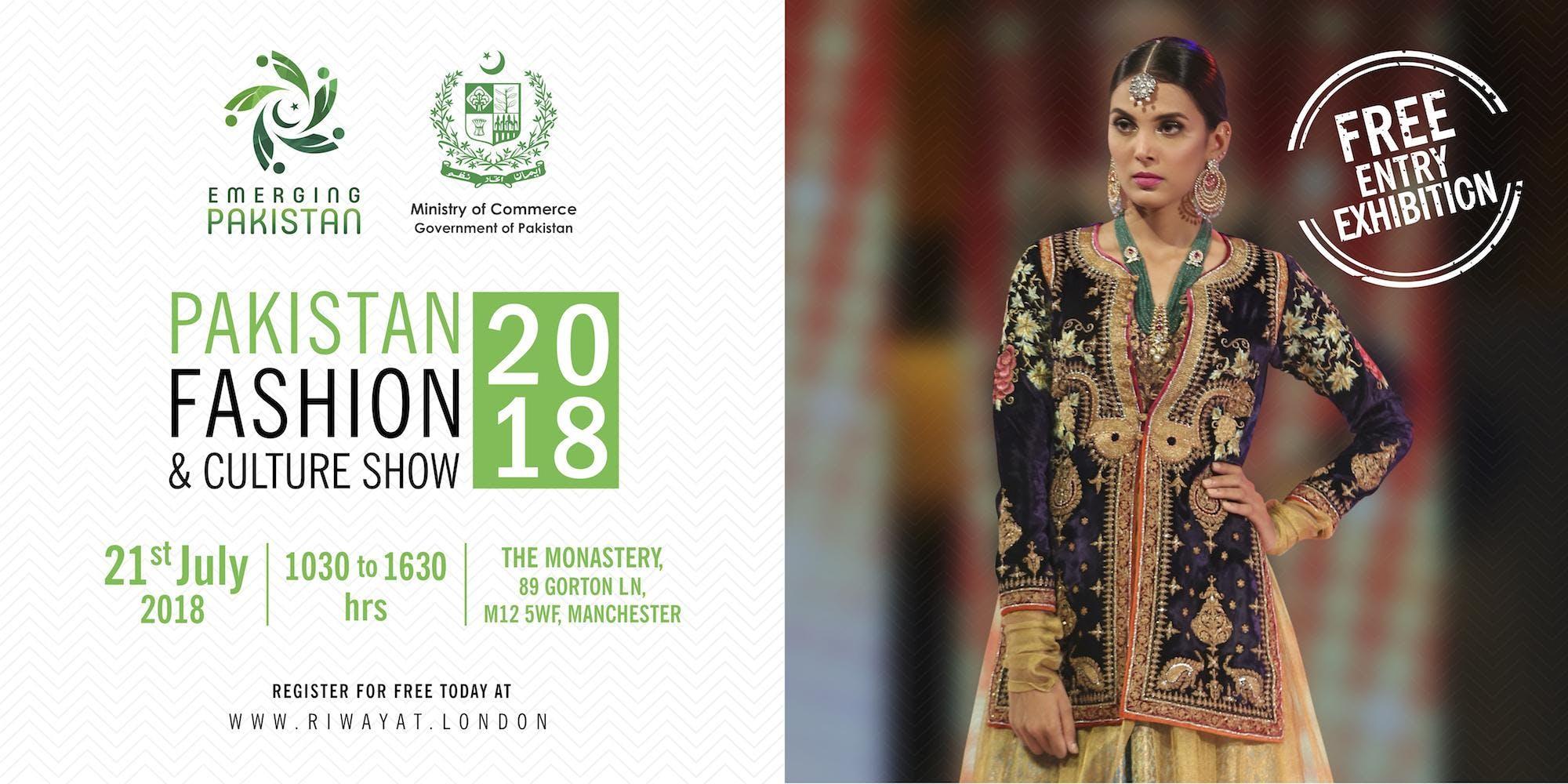 PAKISTAN FASHION &amp CULTURE SHOW