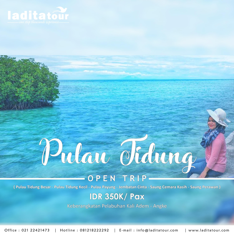 Open Trip Pulau Tidung Kepulauan Seribu 16 17 Juni 2018 Ladita Paket Tour Jakarta