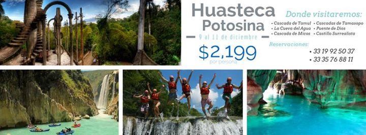Viaje A La Huasteca Potosina Del 9 Al 11 De Diciembre Del