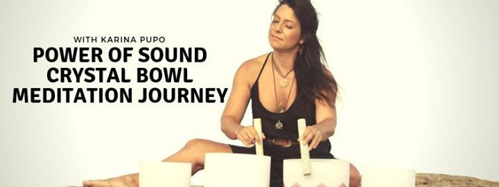 Power of Sound A Crystal Bowl Meditation Journey