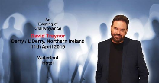 Clairvoyance Evening in Derry  LDerry with David Traynor