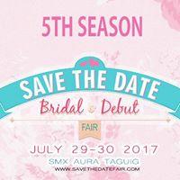 Save the Date Bridal &amp Debut Fair July 29 &amp 30 2017