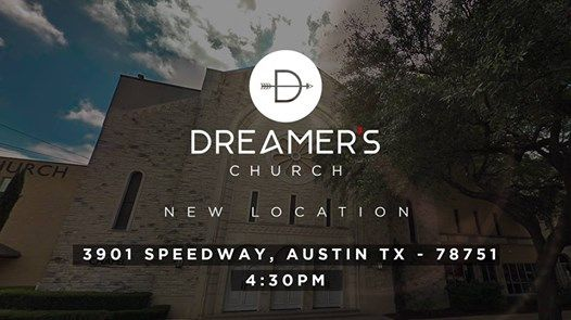 Dreamers Church First Service in New Location