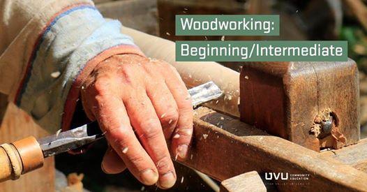Woodworking Beginning Intermediate At Uvu Orem