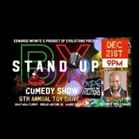 BX STAND UP COMEDY SHOW &amp 6TH ANNUAL TOY DRIVE AT OLIVIAS