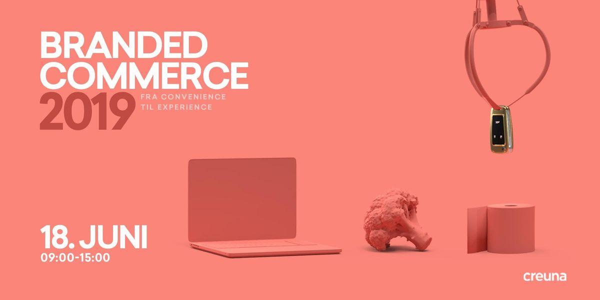 Branded Commerce 2019