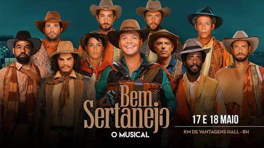 Bem Sertanejo O Musical no Km de Vantagens Hall BH  17 e 1805