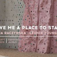 Vernissage  Espace Le Carr  Give me a place to stand
