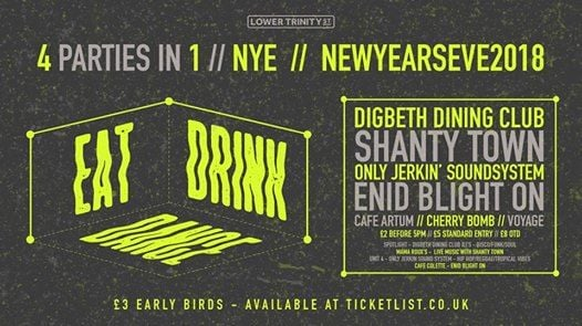 New Years Eve at Digbeth Dining Club w Only Jerkin Soundsystem