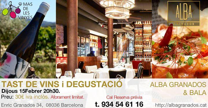 Tast de Vins i Degustaci - Restaurante Alba Granados