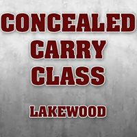 Concealed Carry Class - Lakewood