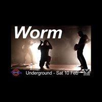 WORM  The Underground