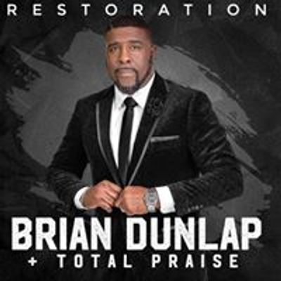 Brian Dunlap and Total Praise
