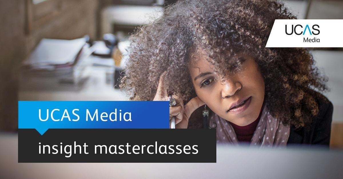 UCAS Media masterclass - Birmingham