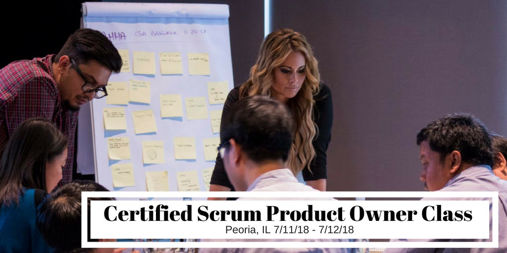Certified Scrum Product Owner Cspo Training Class Peoria Il At
