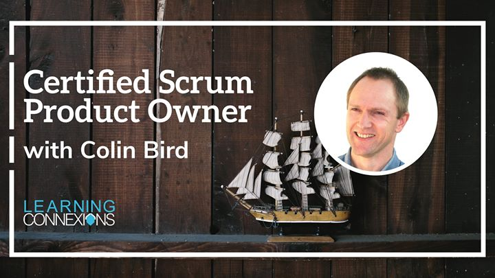 Certified Scrum Product Owner Course with Colin Bird