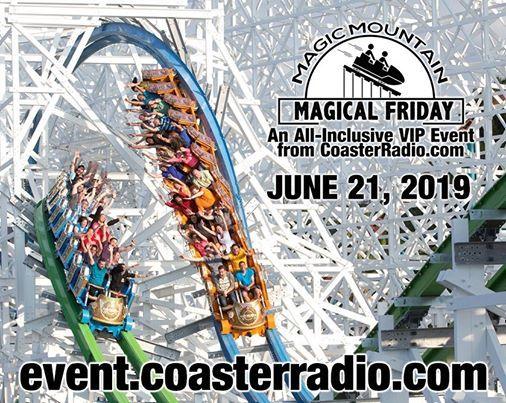 Magic Mountain Magical Friday An All-Inclusive VIP Event