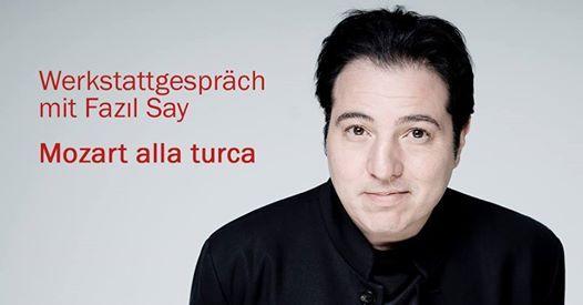 Fazl Say Werkstattgesprch Mozart alla turca