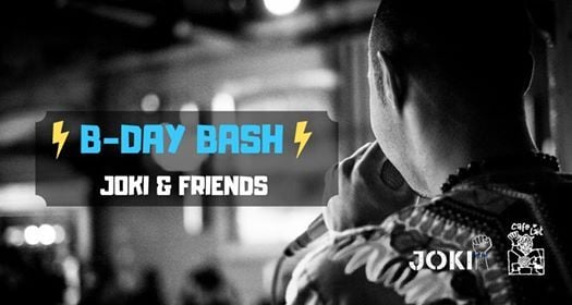 B-Day Bash JOKI & Friends