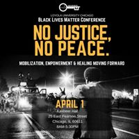 Loyola University Chicago Black Lives Matter Conference