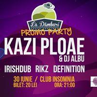 La Dmburi  Promo Party - 30 Iunie w Kazi Ploae