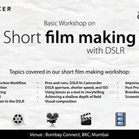 Short Film making with DSLR