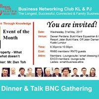 BNC - Networking Dinner &amp Talk Mr. Dan Toh