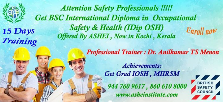 BSC Level 6 International Diploma In OSH At ASHE Institute Ernakulam