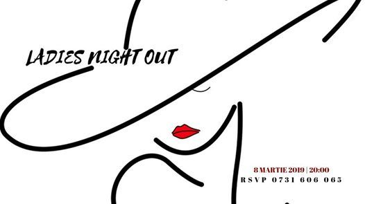 Ladies Night Out  8 March