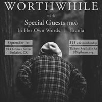 Worthwhile  Special Guests  in Her Own Words  Eidola