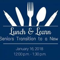 Lunch &amp Learn - Helping Seniors Transition to a New Lifestyle