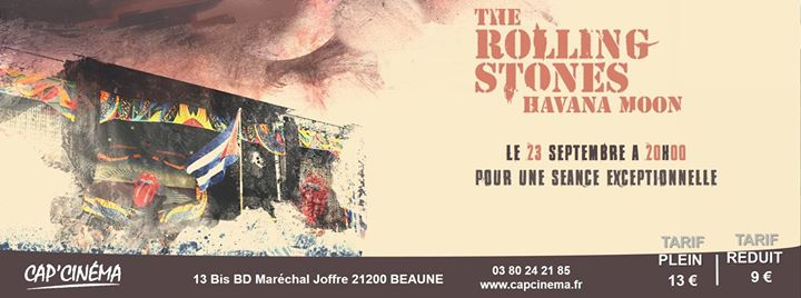 concert the rolling stones havana moon at cap 39 cin ma beaune beaune. Black Bedroom Furniture Sets. Home Design Ideas