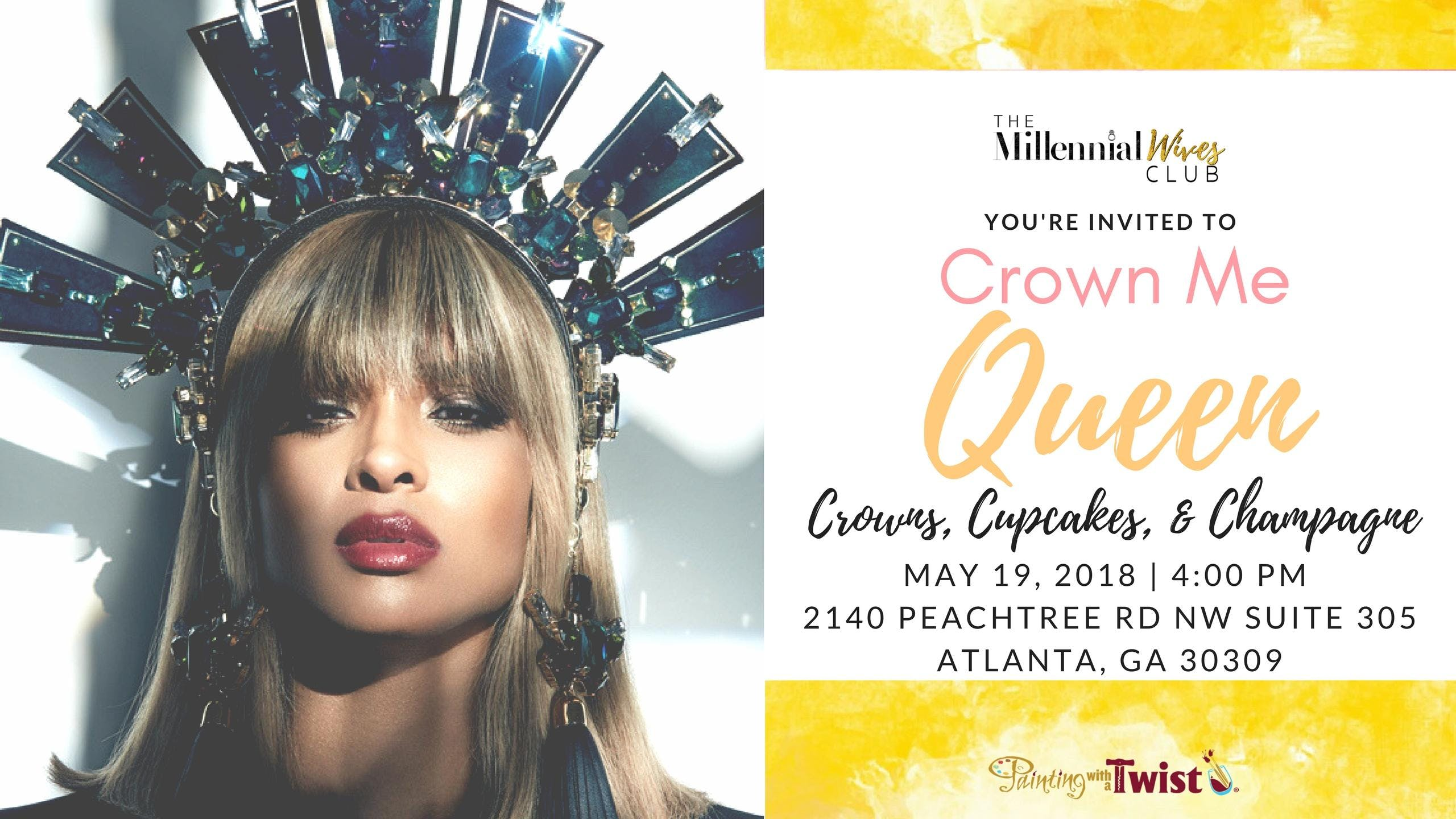 Crown Me Queen Crowns Cupcakes And Champagne At Painting With A