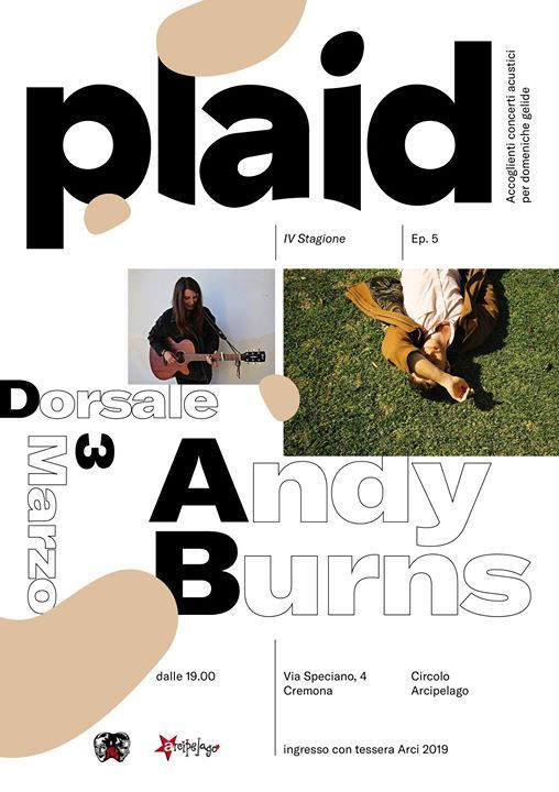 Plaid 5  Andy Burns (JAP)  Dorsale - Circolo Arcipelago