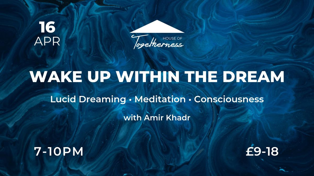 Wake Up Within The Dream - Lucid Dreaming - Meditation
