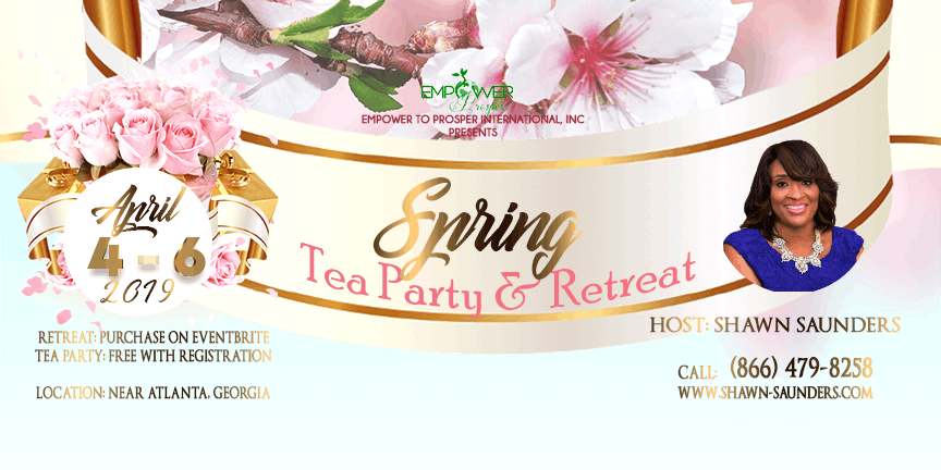 Empower 2019 Spring Tea Party and Retreat