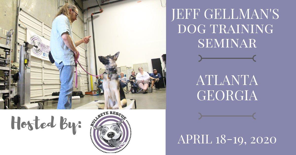 Atlanta Georgia - Jeff Gellmans Dog Training Seminar