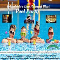 Friendship Days Hangout Blast (Pool Party)
