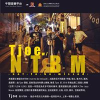 Tjoe with NTBM (not to be missed)
