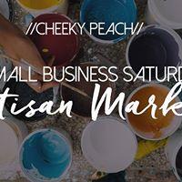 Cheeky Peach Small Business Saturday Artisan Market