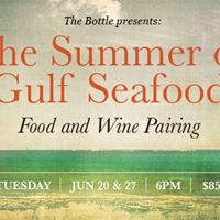 The Summer of Gulf Seafood Night Two at THE BOTTLE