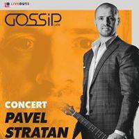 Pavel Stratan Live la Gossip Cafe Galati