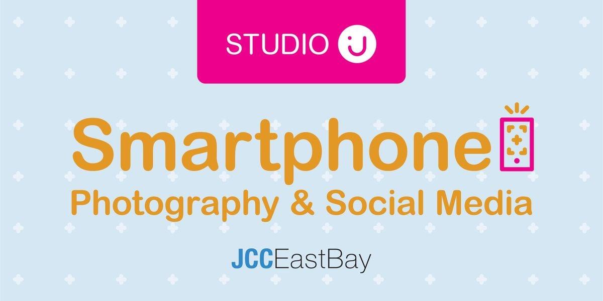 STUDIO J Smartphone Photography & Social Media Optimization with Katrina Lee - SESSION 2