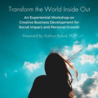 Transform the World Inside Out