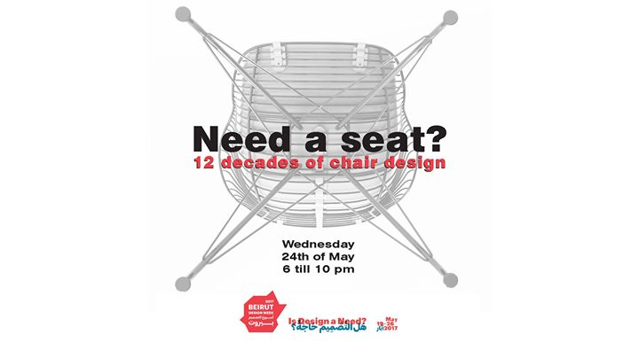 Need a Seat 12 decades of chair design BeirutDesignWeek2017