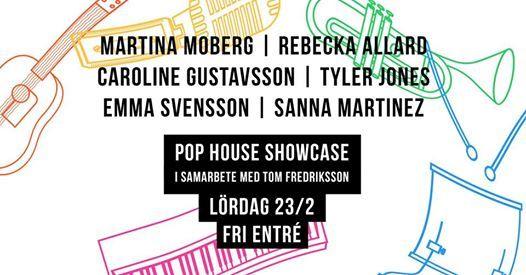 POP HOUSE  Showcase